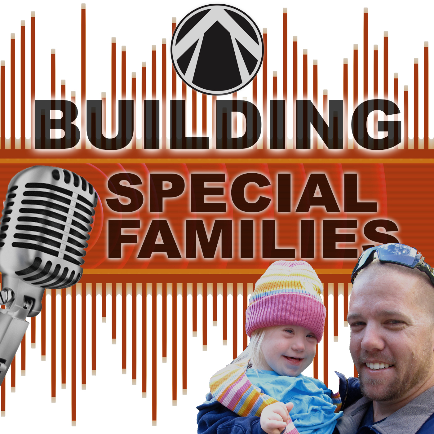 Building SPECIAL Families Podcast: Special Needs Parenting | Marriage Advice | Family Encouragement