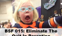 Eliminate The Quit in Special Needs Parenting
