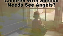 Children with special needs see angels