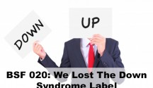 We Lost The Down Syndrome Label